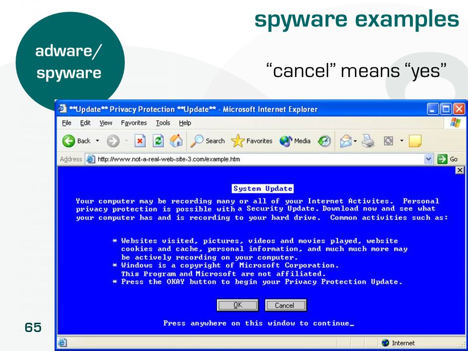 spyware examples adware/ spyware cancel means yes