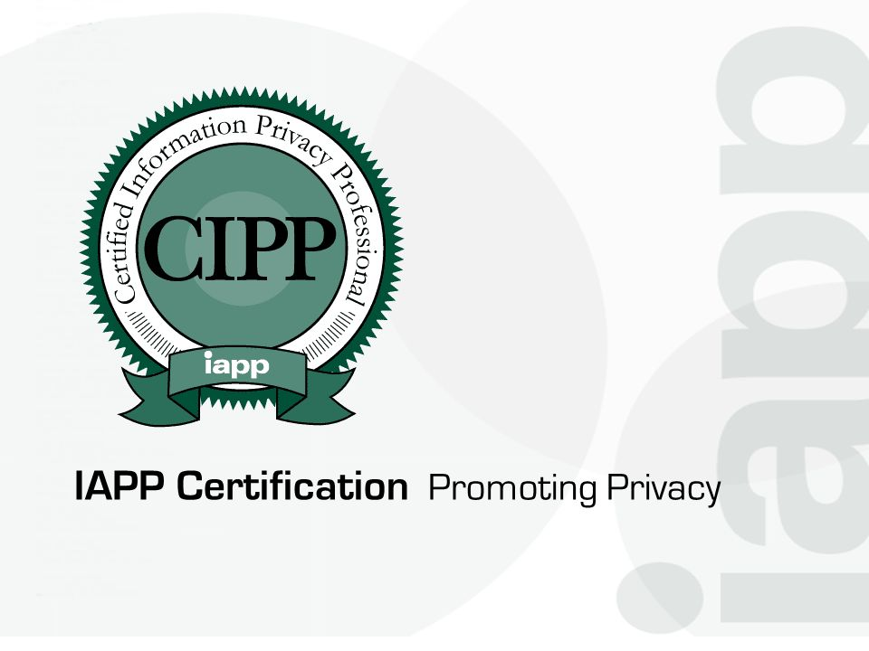 IAPP Certification Promoting Privacy