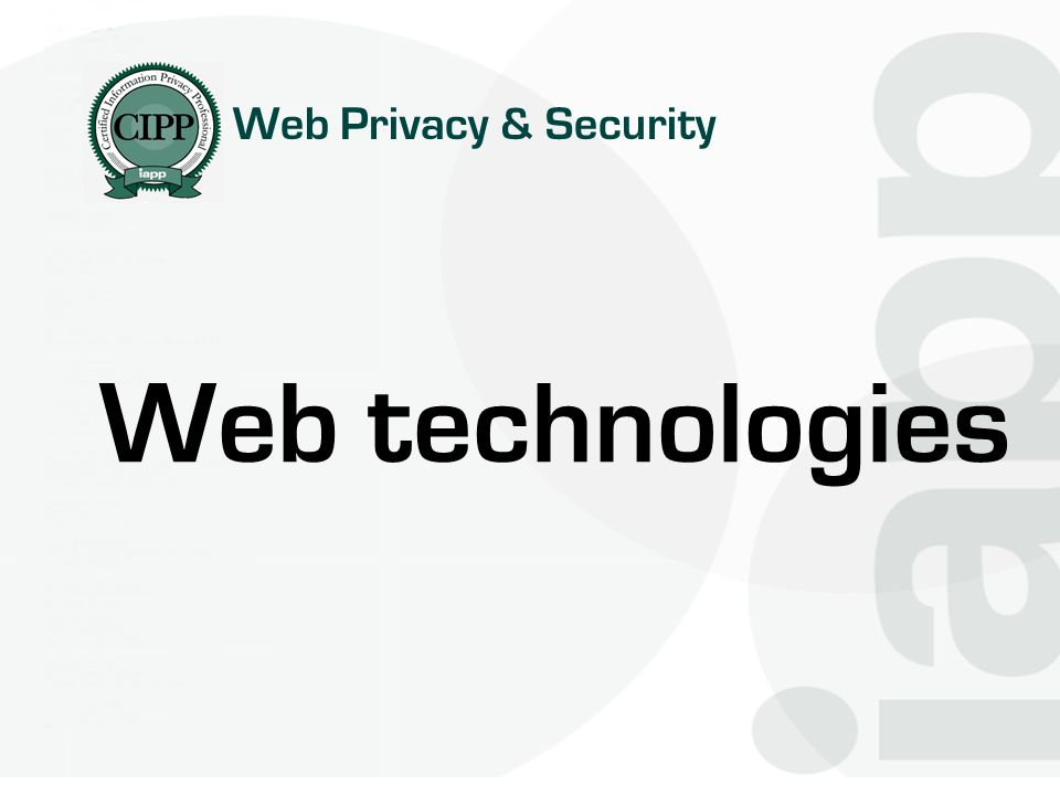 Web Privacy & Security Web technologies