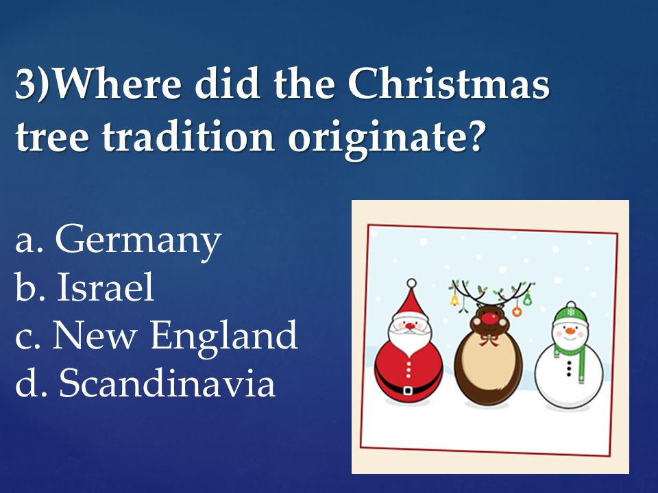 Christmas quiz ppt video online download for How did the christmas tree tradition start