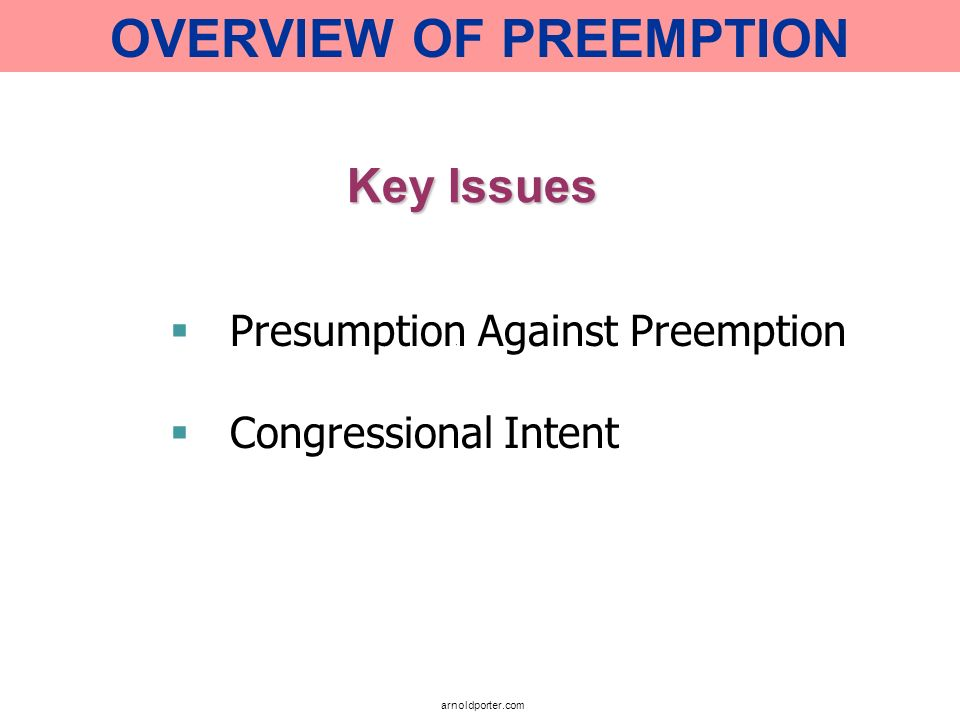 OVERVIEW OF PREEMPTION