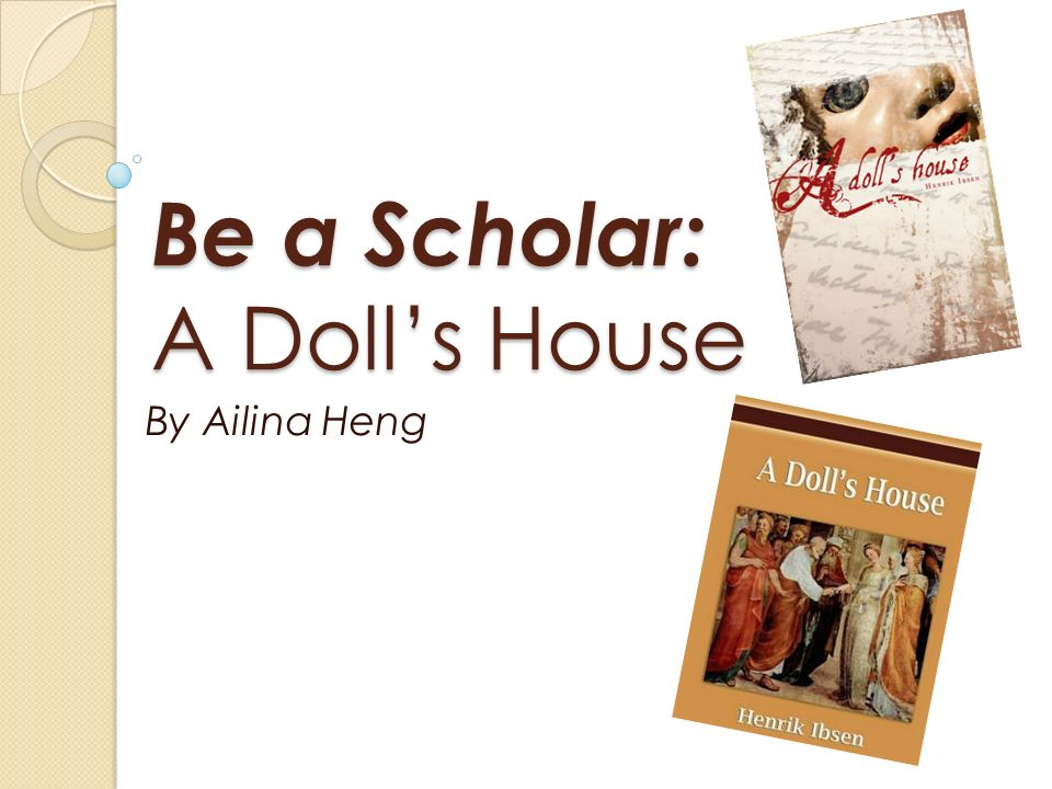 A Doll's House Critical Essays