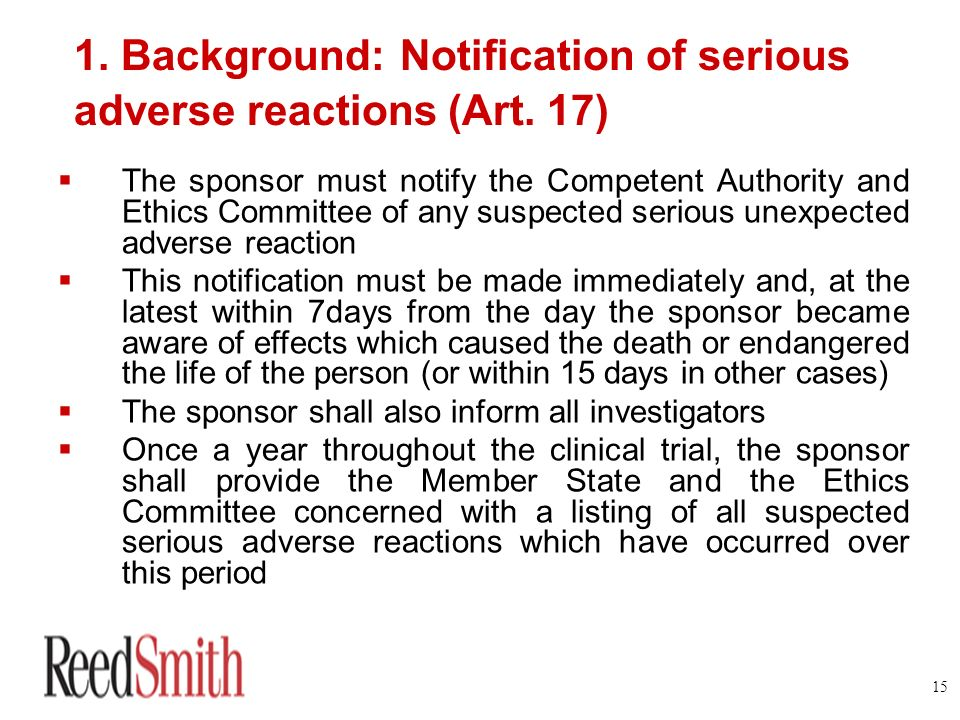 1. Background: Notification of serious adverse reactions (Art. 17)