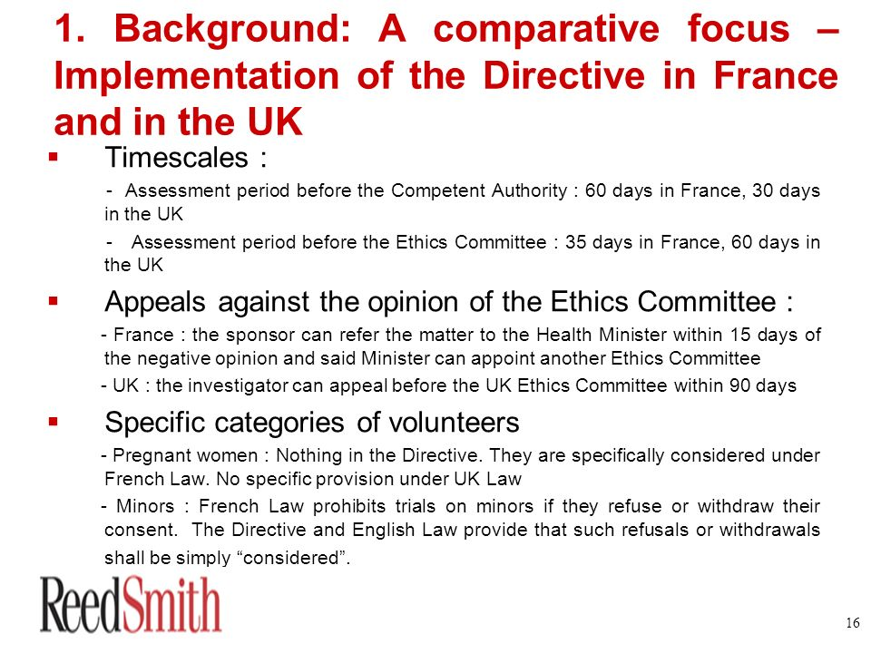 1. Background: A comparative focus – Implementation of the Directive in France and in the UK