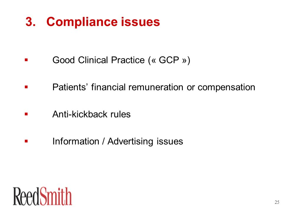 3. Compliance issues Good Clinical Practice (« GCP »)
