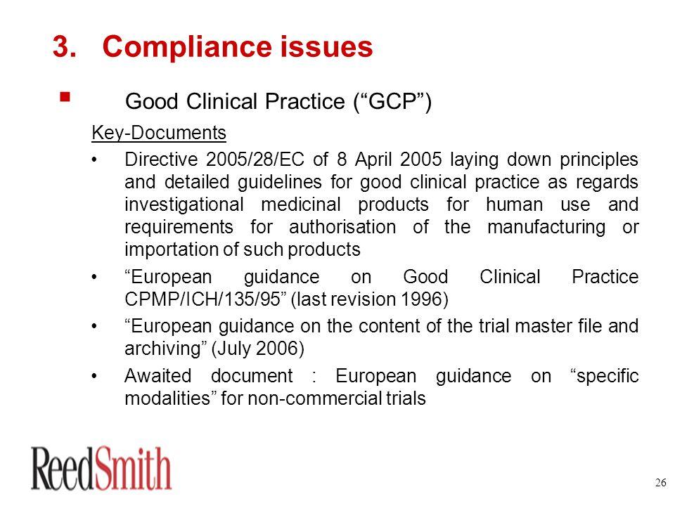 Good Clinical Practice ( GCP )