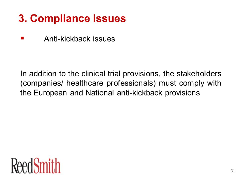 3. Compliance issues Anti-kickback issues