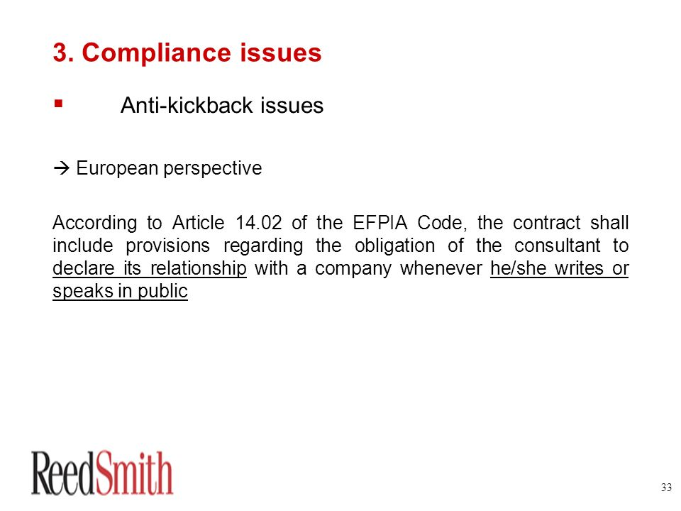 3. Compliance issues Anti-kickback issues  European perspective
