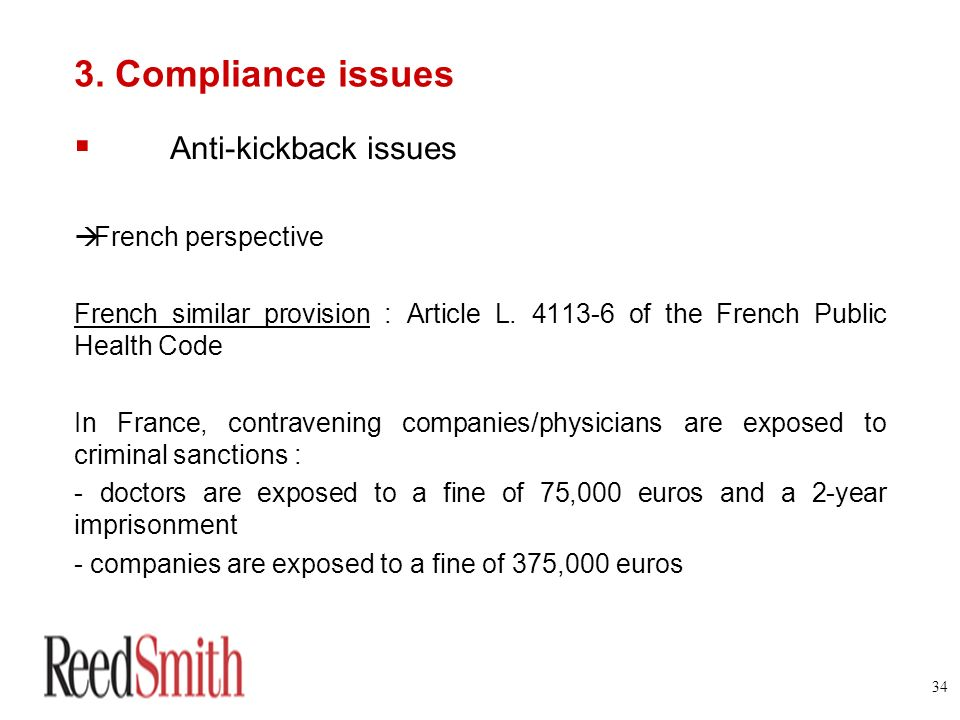3. Compliance issues Anti-kickback issues French perspective