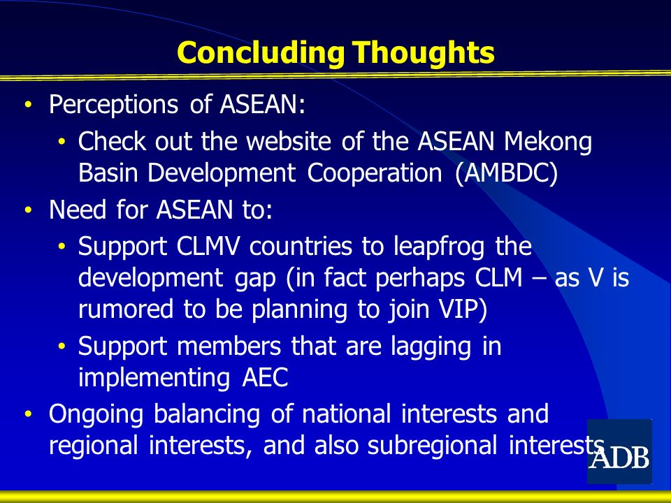 Concluding Thoughts Perceptions of ASEAN: