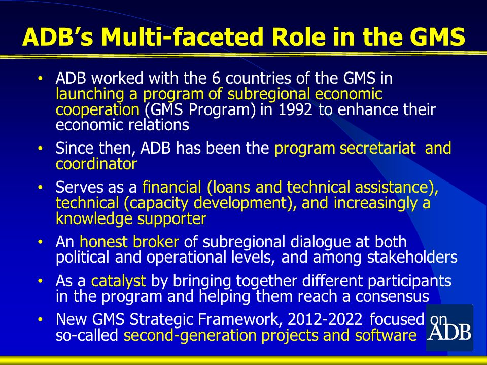 ADB's Multi-faceted Role in the GMS
