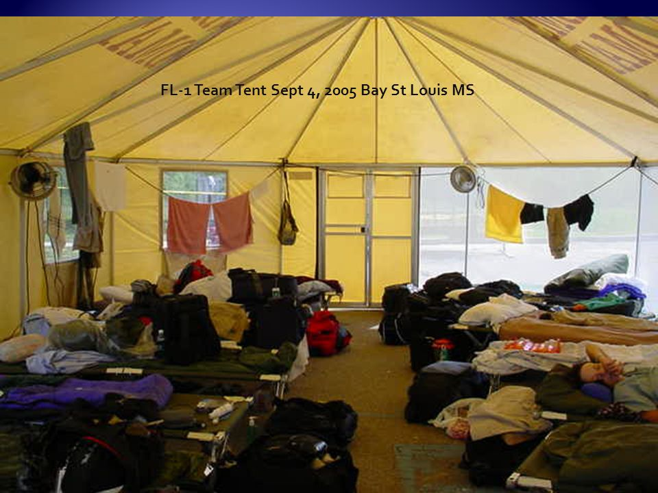 FL-1 Team Tent Sept 4, 2005 Bay St Louis MS