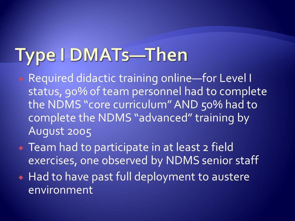 Type I DMATs—Then
