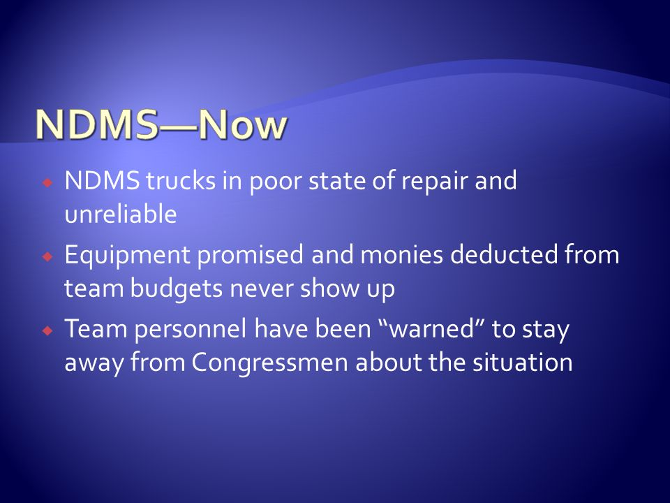 NDMS—Now NDMS trucks in poor state of repair and unreliable