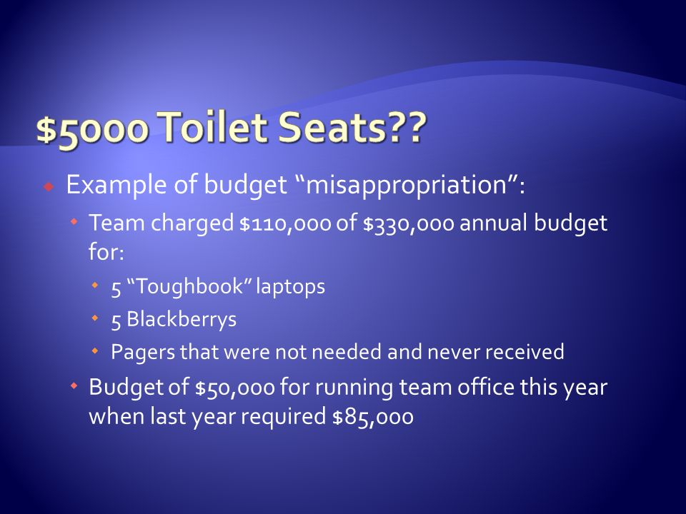 $5000 Toilet Seats Example of budget misappropriation :
