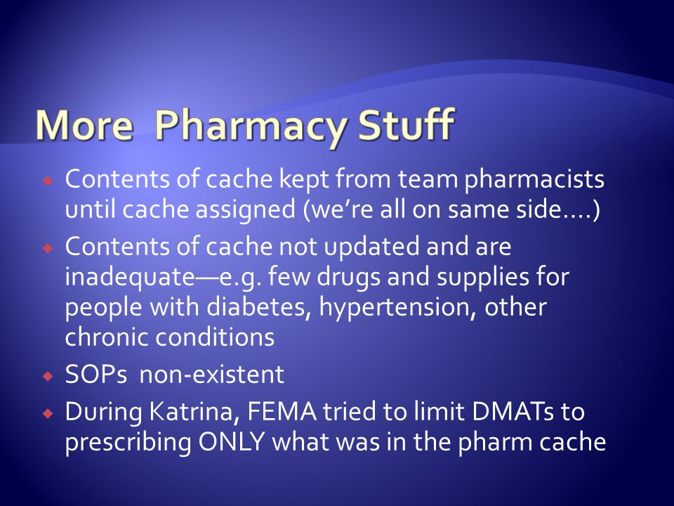 More Pharmacy Stuff Contents of cache kept from team pharmacists until cache assigned (we're all on same side….)