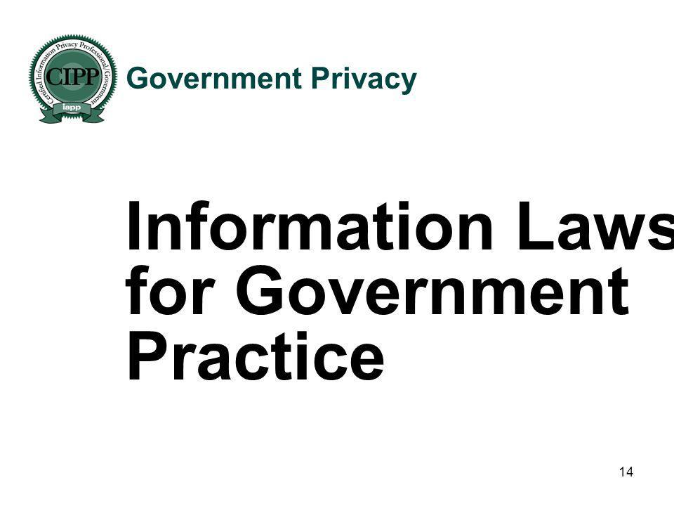 Information Laws for Government Practice