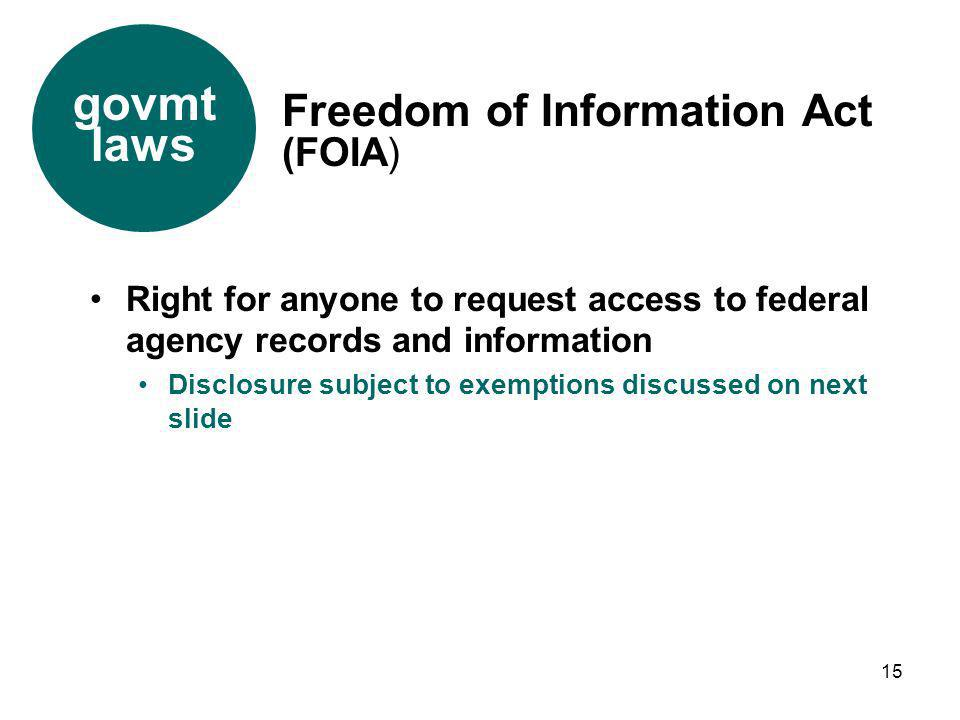 govmt laws Freedom of Information Act (FOIA)