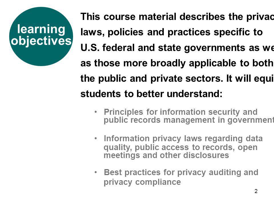 learning objectives This course material describes the privacy