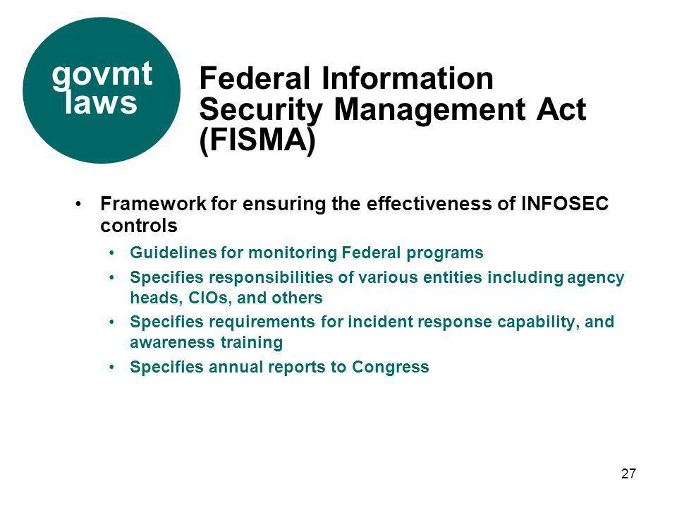 govmt laws Federal Information Security Management Act (FISMA)