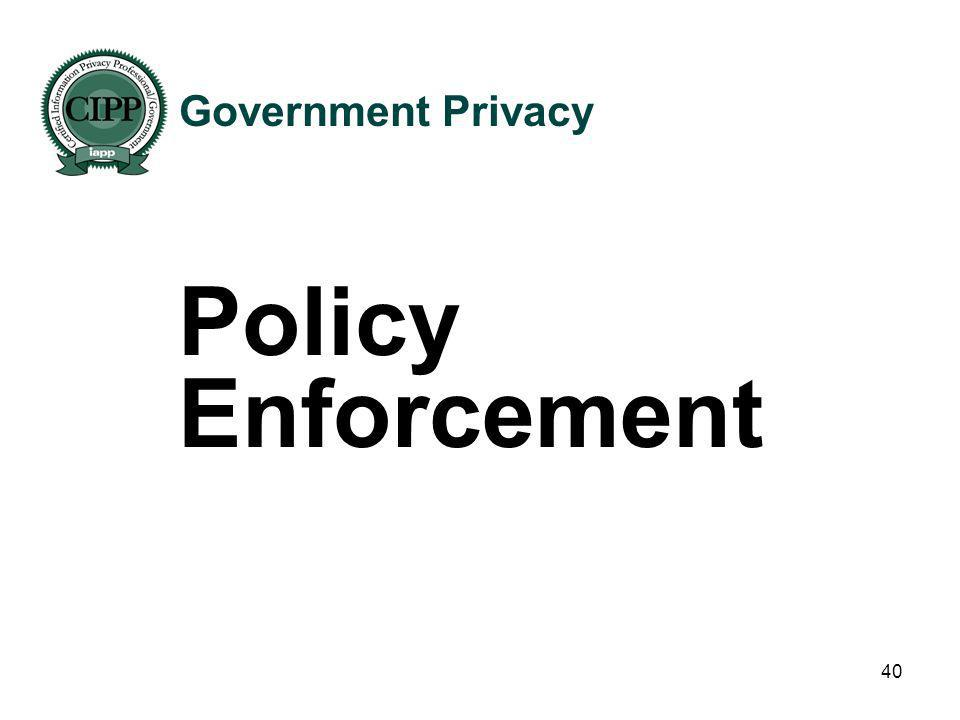 Government Privacy Policy Enforcement