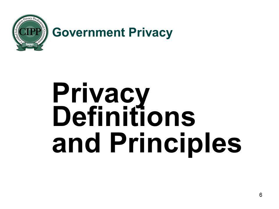 Government Privacy Privacy Definitions and Principles