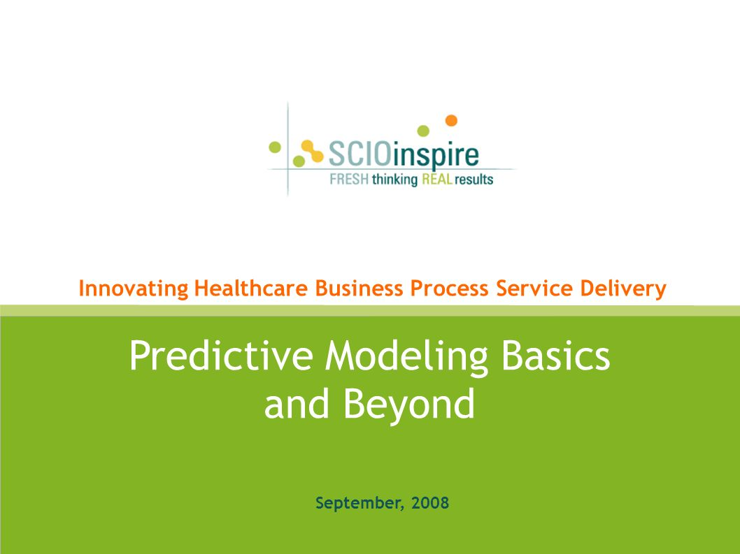Predictive Modeling Basics and Beyond