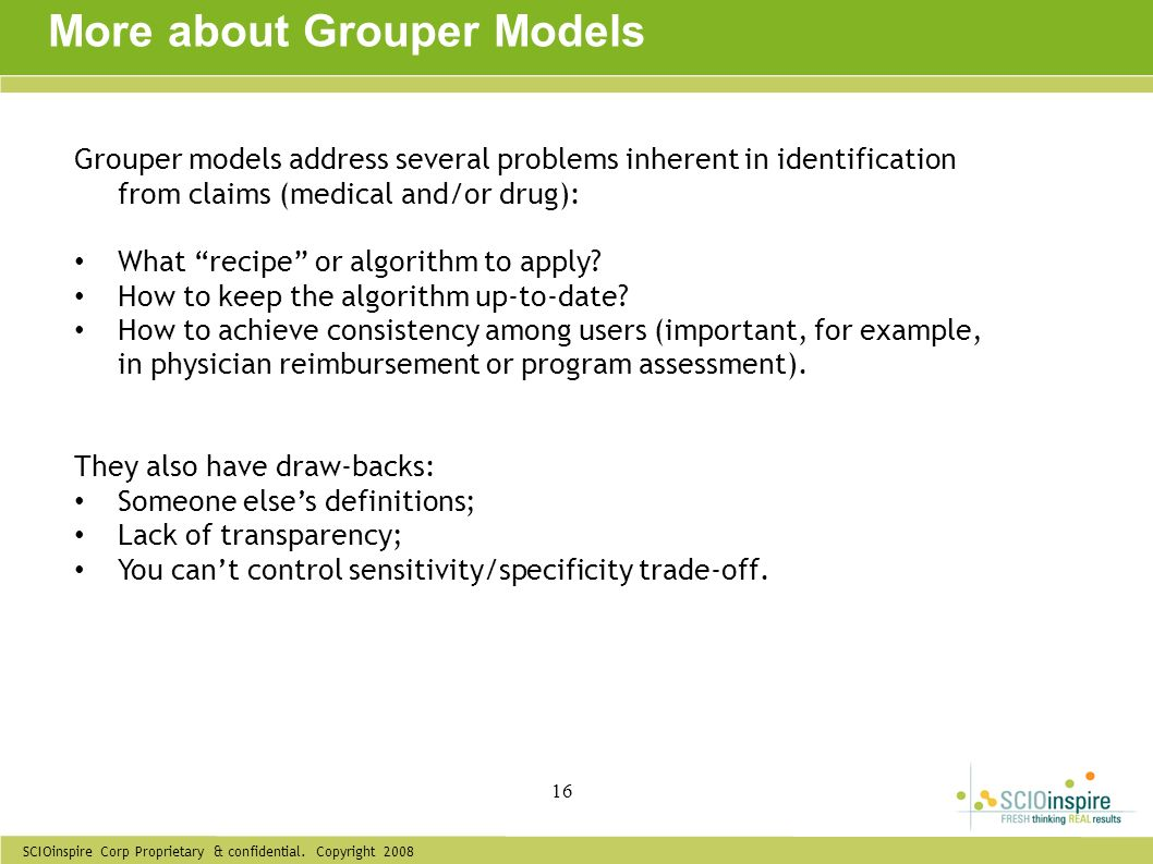 More about Grouper Models