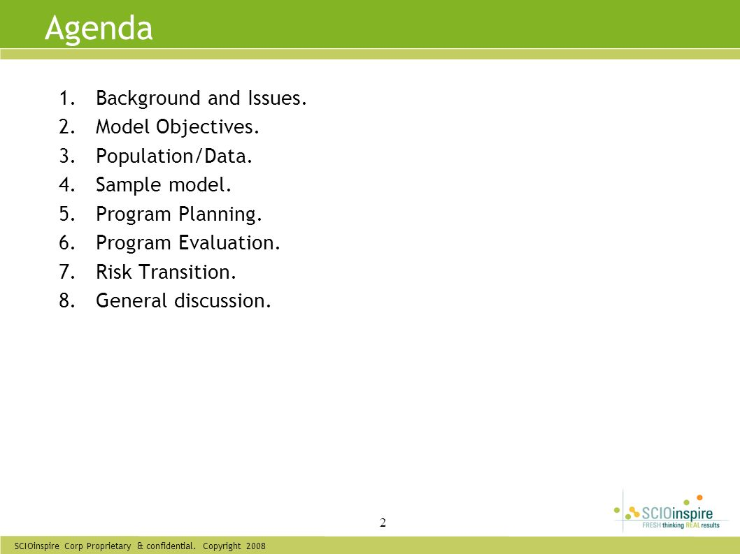 Agenda Background and Issues. Model Objectives. Population/Data.