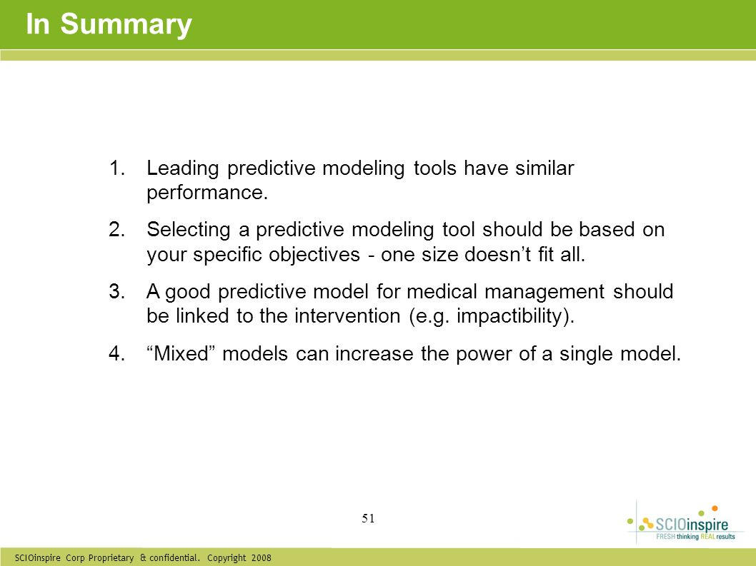 In Summary Leading predictive modeling tools have similar performance.