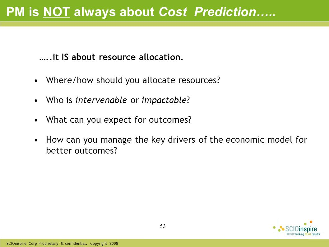 PM is NOT always about Cost Prediction…..