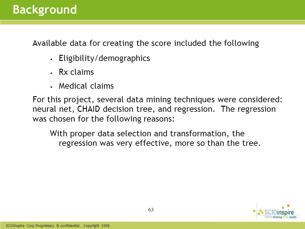 Background Available data for creating the score included the following. Eligibility/demographics.