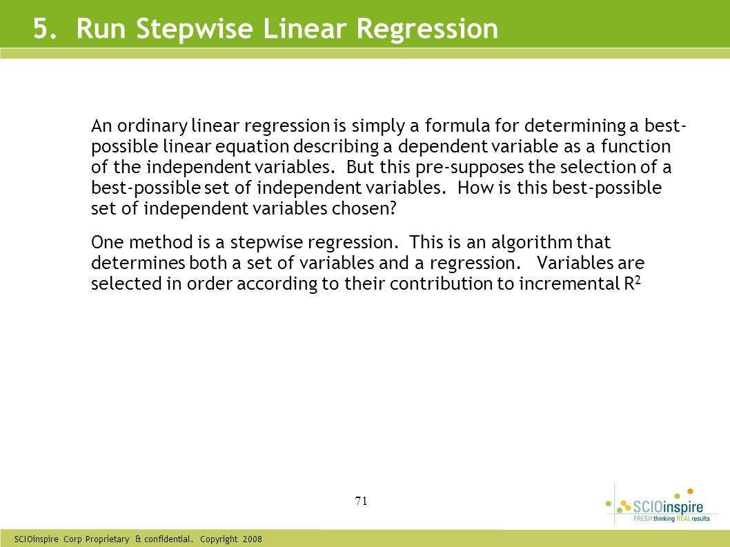 5. Run Stepwise Linear Regression