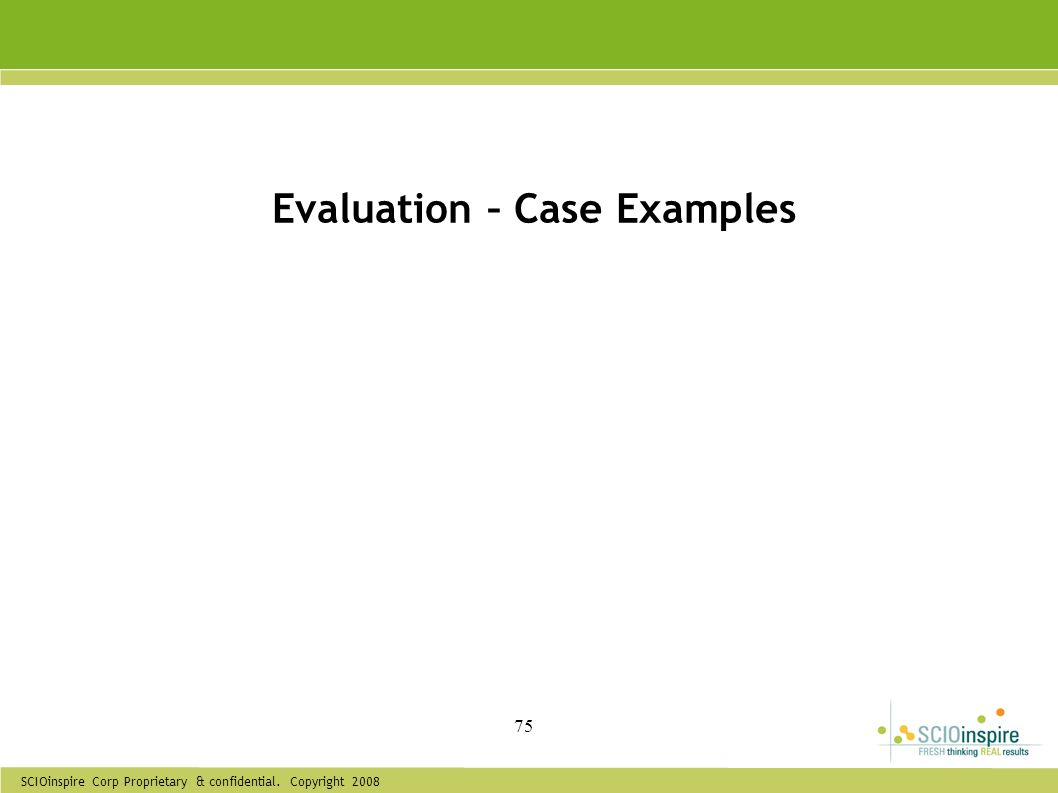 Evaluation – Case Examples