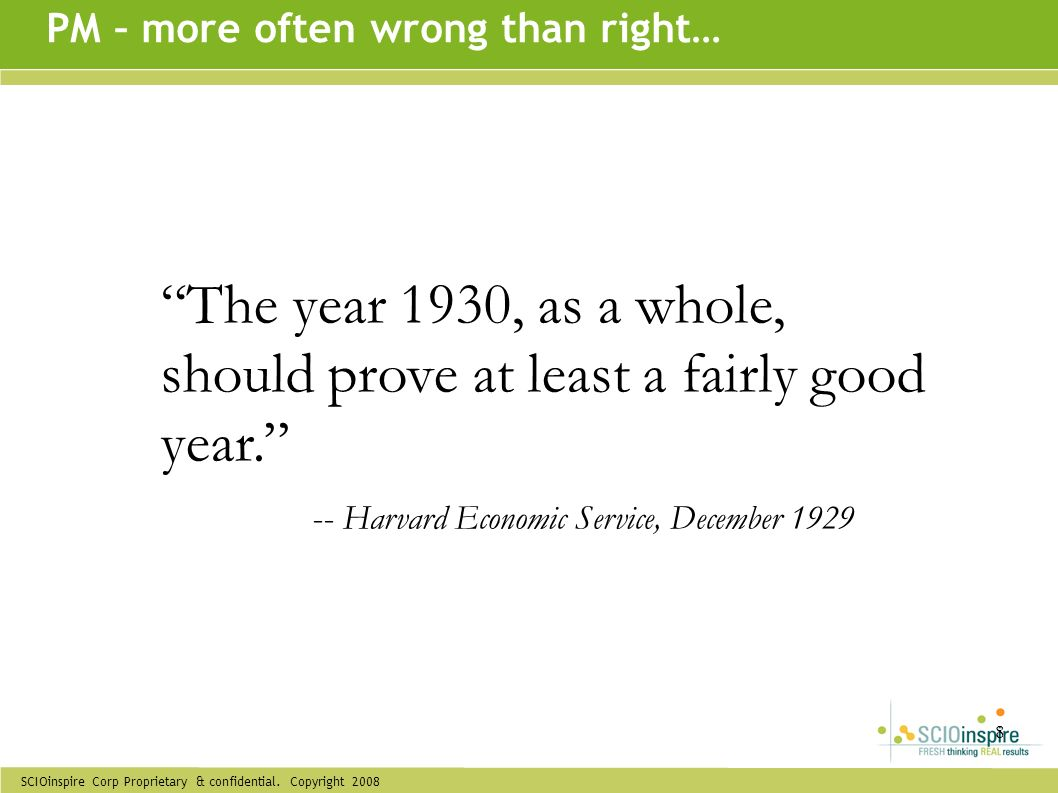 The year 1930, as a whole, should prove at least a fairly good year.