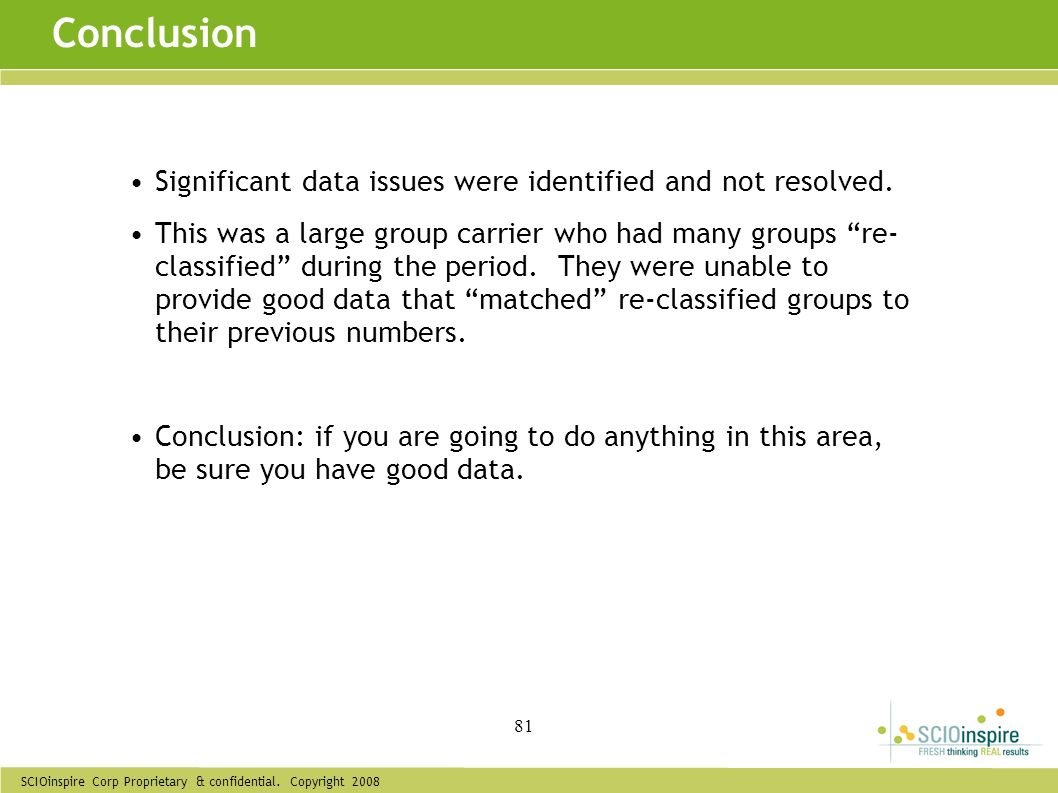 Conclusion Significant data issues were identified and not resolved.