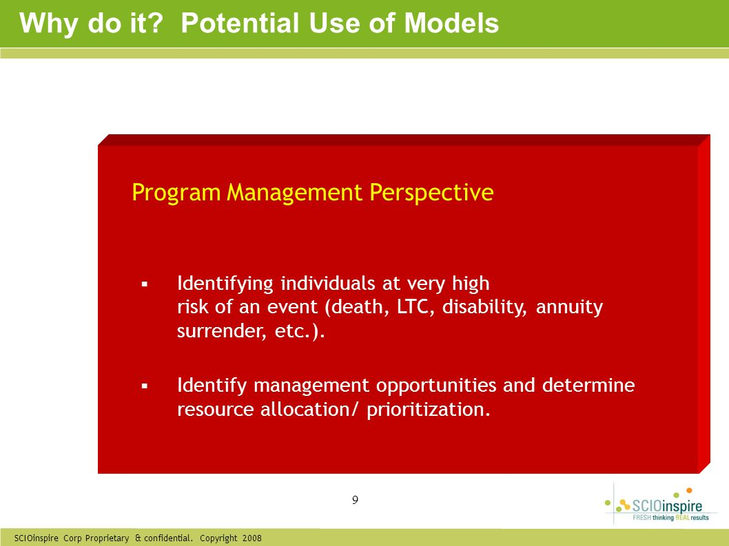 Why do it Potential Use of Models