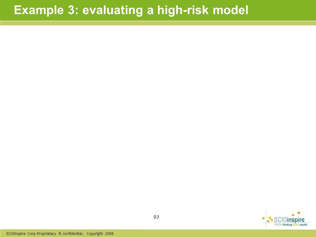 Example 3: evaluating a high-risk model