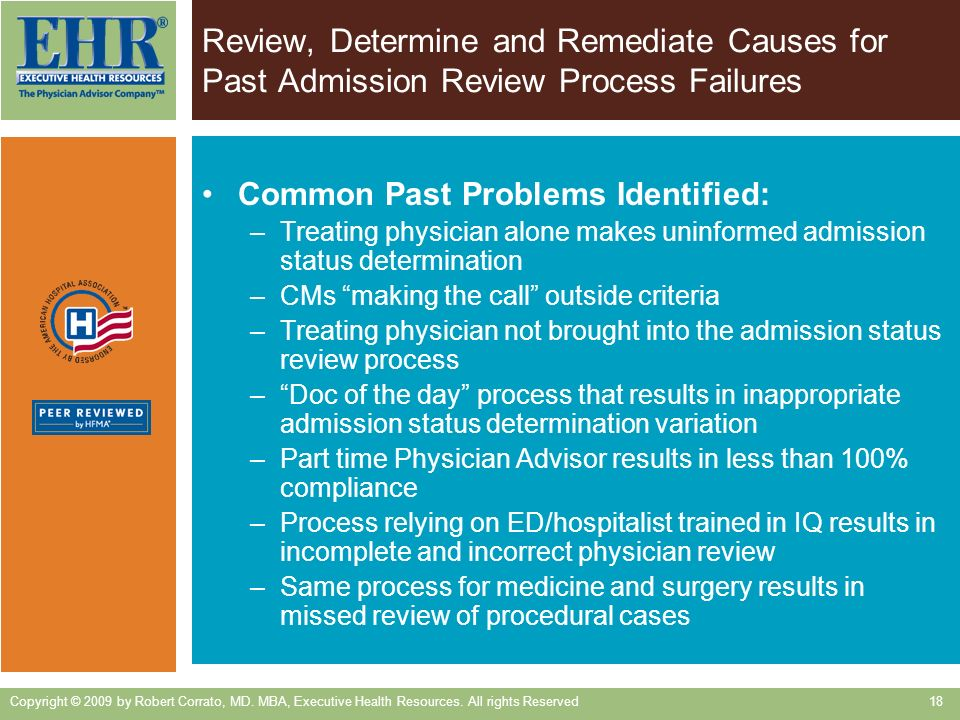 Review, Determine and Remediate Causes for Past Admission Review Process Failures