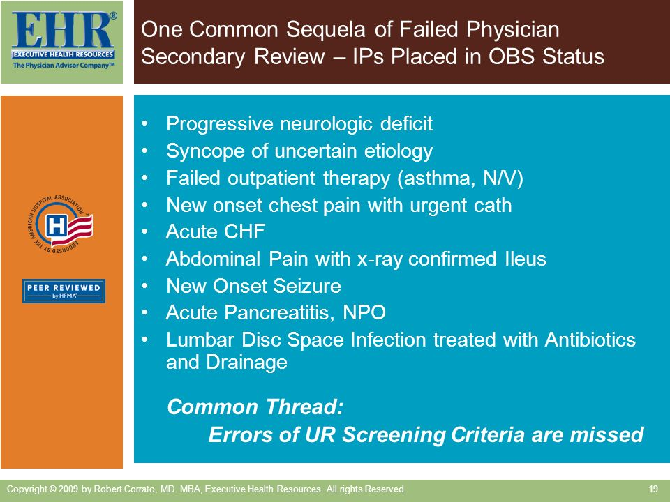 One Common Sequela of Failed Physician Secondary Review – IPs Placed in OBS Status