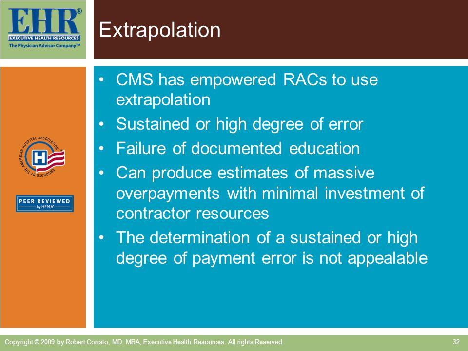 Extrapolation CMS has empowered RACs to use extrapolation