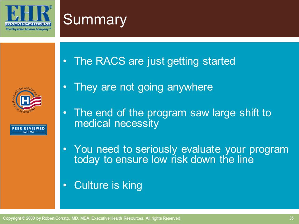Summary The RACS are just getting started They are not going anywhere