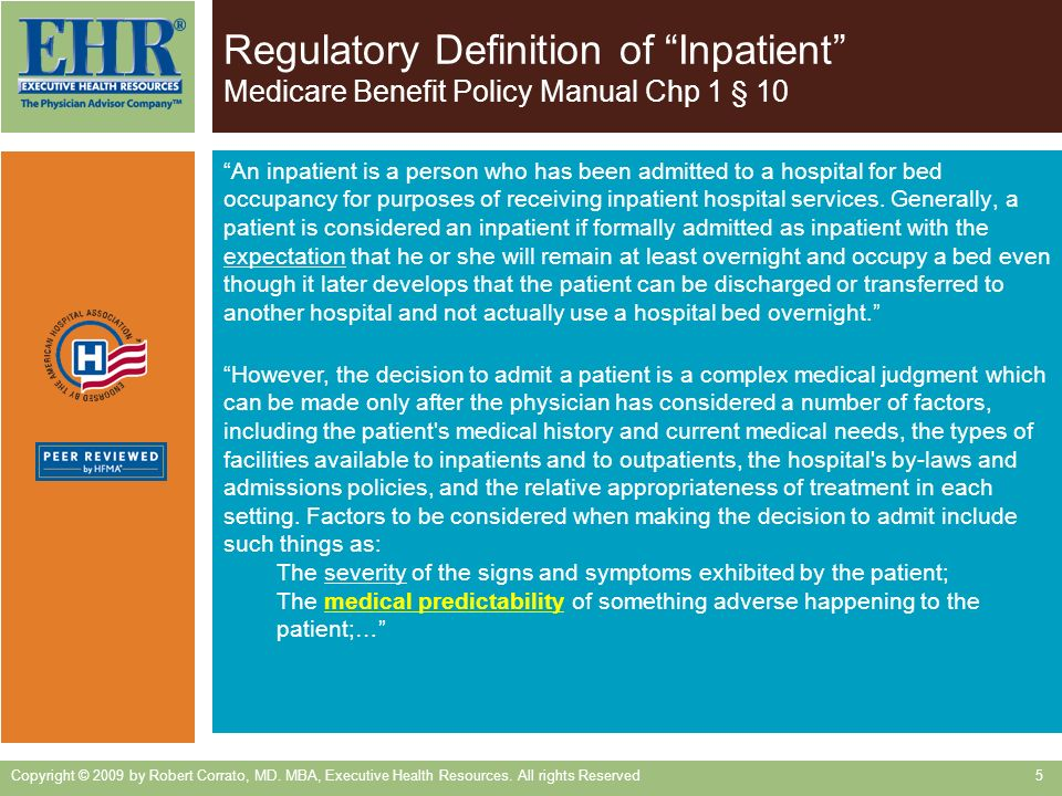 Regulatory Definition of Inpatient