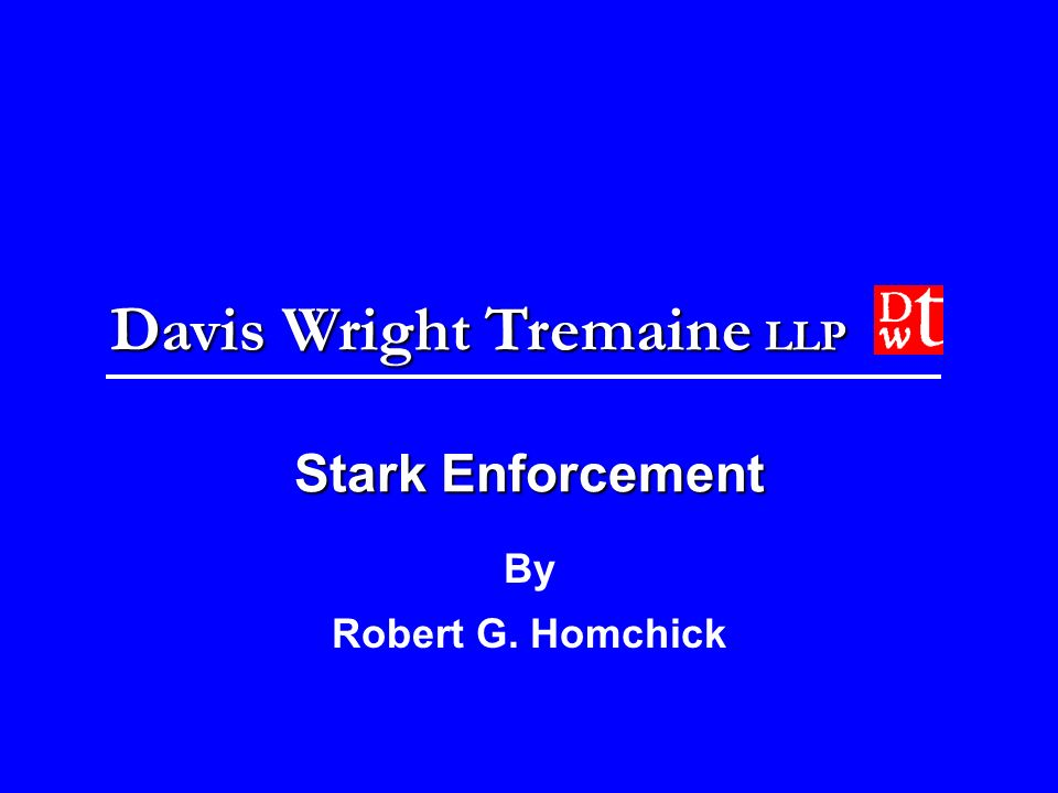 Stark Enforcement By Robert G. Homchick