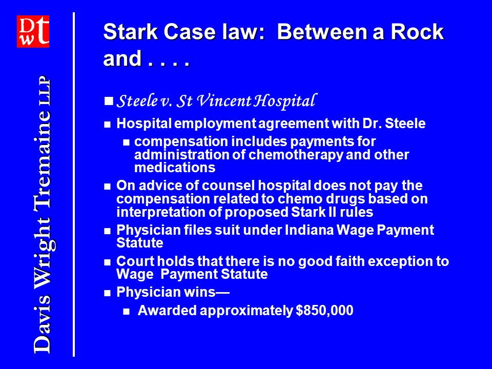 Stark Case law: Between a Rock and . . . .