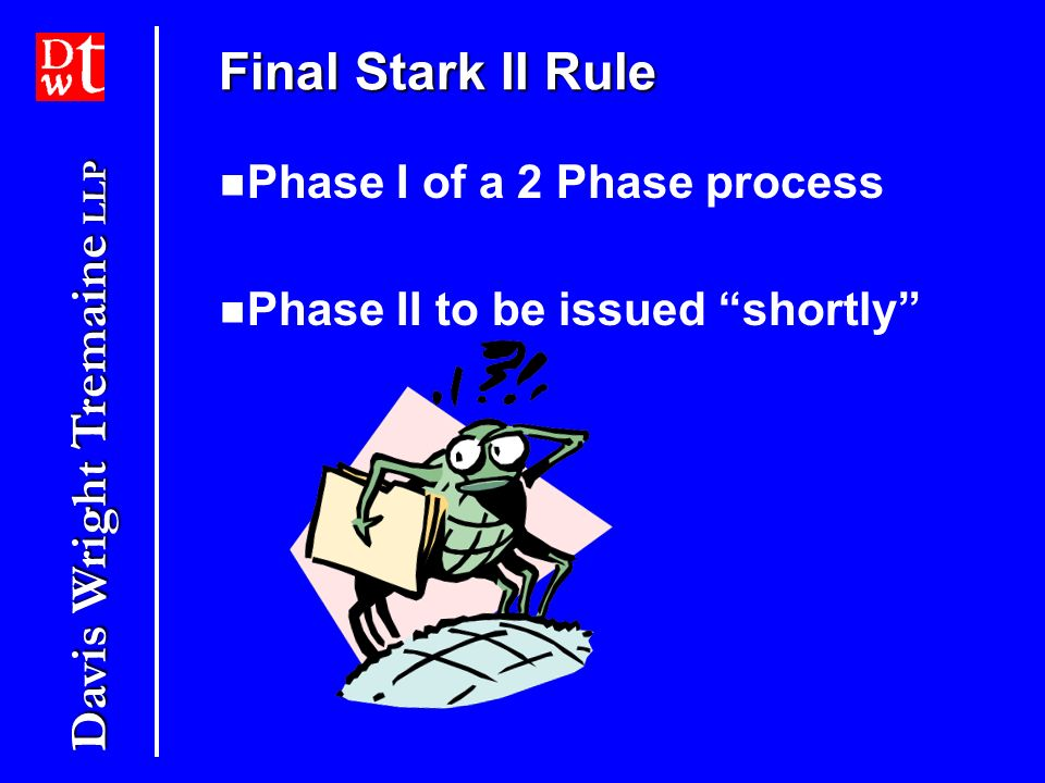 Final Stark II Rule Phase I of a 2 Phase process