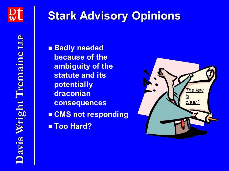 Stark Advisory Opinions