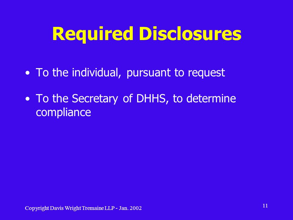 Required Disclosures To the individual, pursuant to request