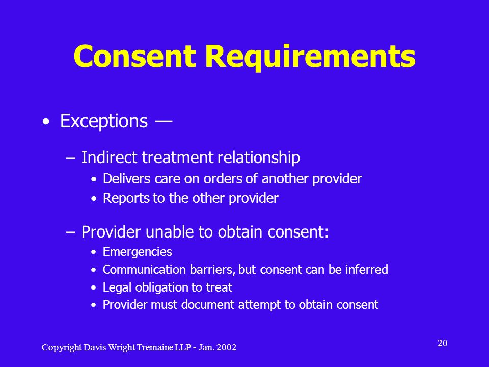 Consent Requirements Exceptions — Indirect treatment relationship