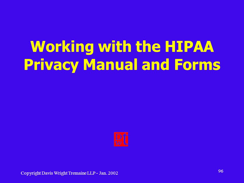 Working with the HIPAA Privacy Manual and Forms